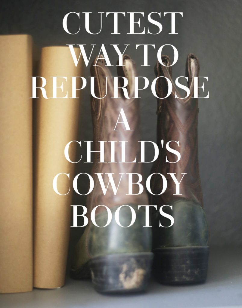 cutest-way-to-repurpose-childs-cowboy-boots