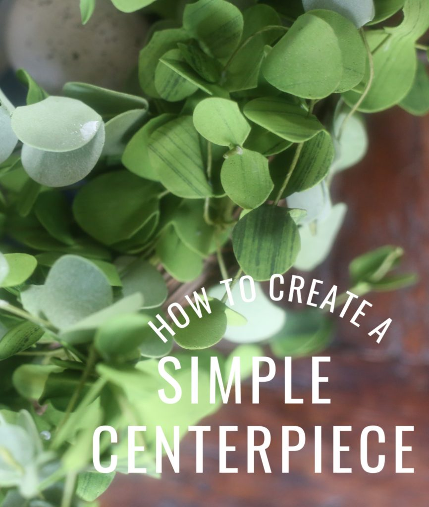 how-to-create-simple-centerpiece