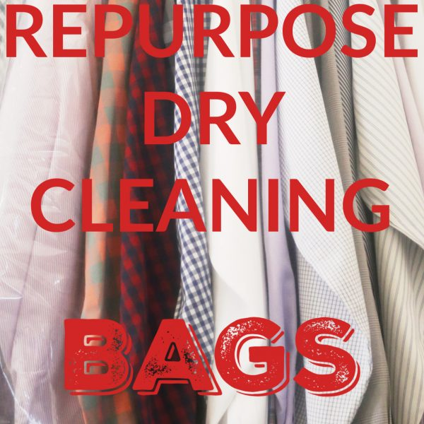 5 Ways to Repurpose Dry Cleaning Bags