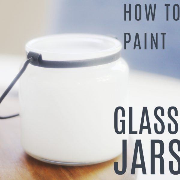 How to Paint Glass Jars
