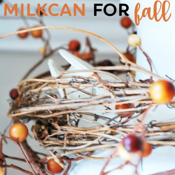 How to Style a Milk Can for Fall