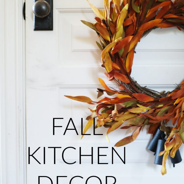 FALL KITCHEN DECOR IDEAS IN AN HOUR
