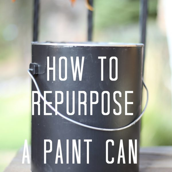How to Repurpose a Paint Can in One Step