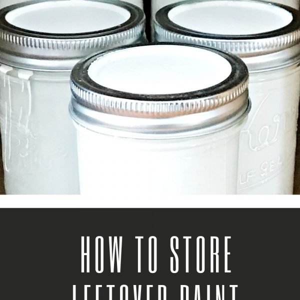 HOW TO STORE LEFTOVER PAINT & WHY