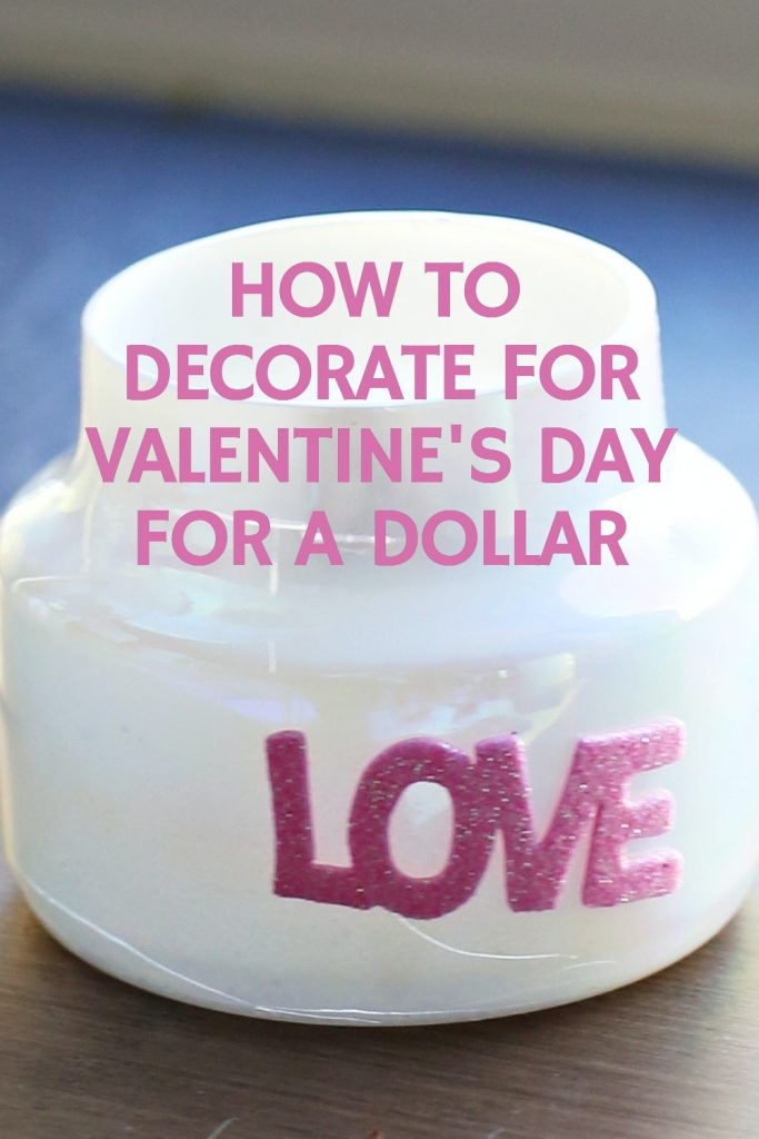 Valentines-Day-decor-idea-for-a-dollar
