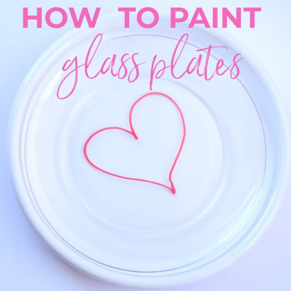 HOW TO PAINT GLASS PLATES + VIDEO