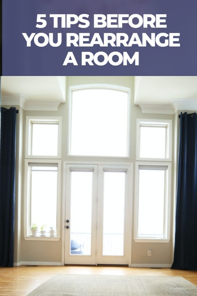 5-TIPS-BEFORE-YOU-REARRANGE-A-ROOM