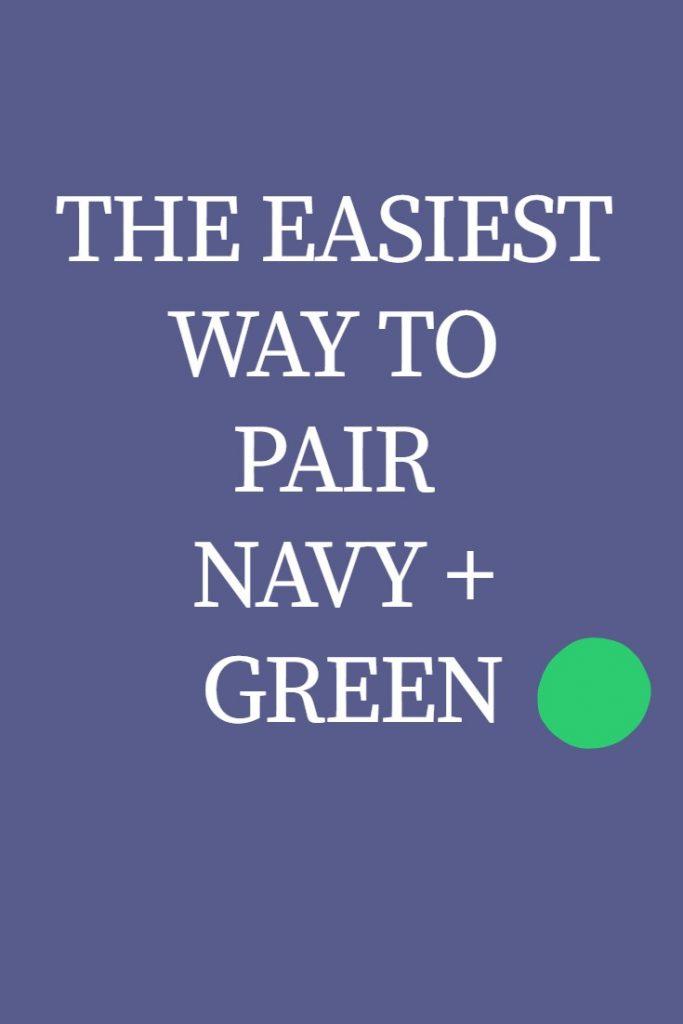 easiest-way-to-pair-navy-green